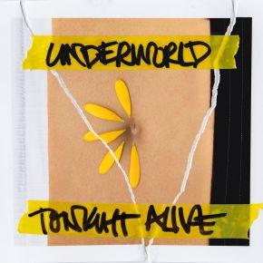 BN Review: Tonight Alive –Underworld