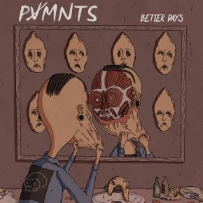 Review: PVMNTS Better Days -EP